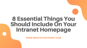 8 essential things you should include on your intranet homepage